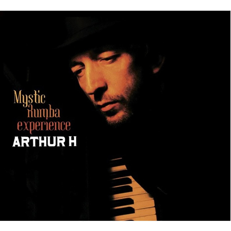 CD Arthur H -  Mystic Rumba Experience