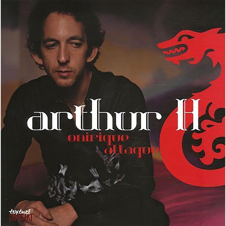 Livre Arthur H - Onirique Attaque